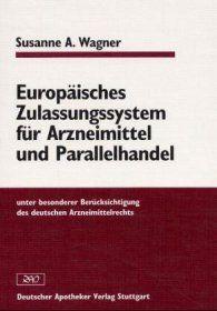 Cover für 'Europäisches Zulassungssystem für Arzneimittel und Parallelhandel'