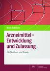 Cover für 'Arzneimittel - Entwicklung und Zulassung'