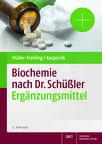 Cover für 'Biochemie nach Dr. Schüßler Ergänzungsmittel'