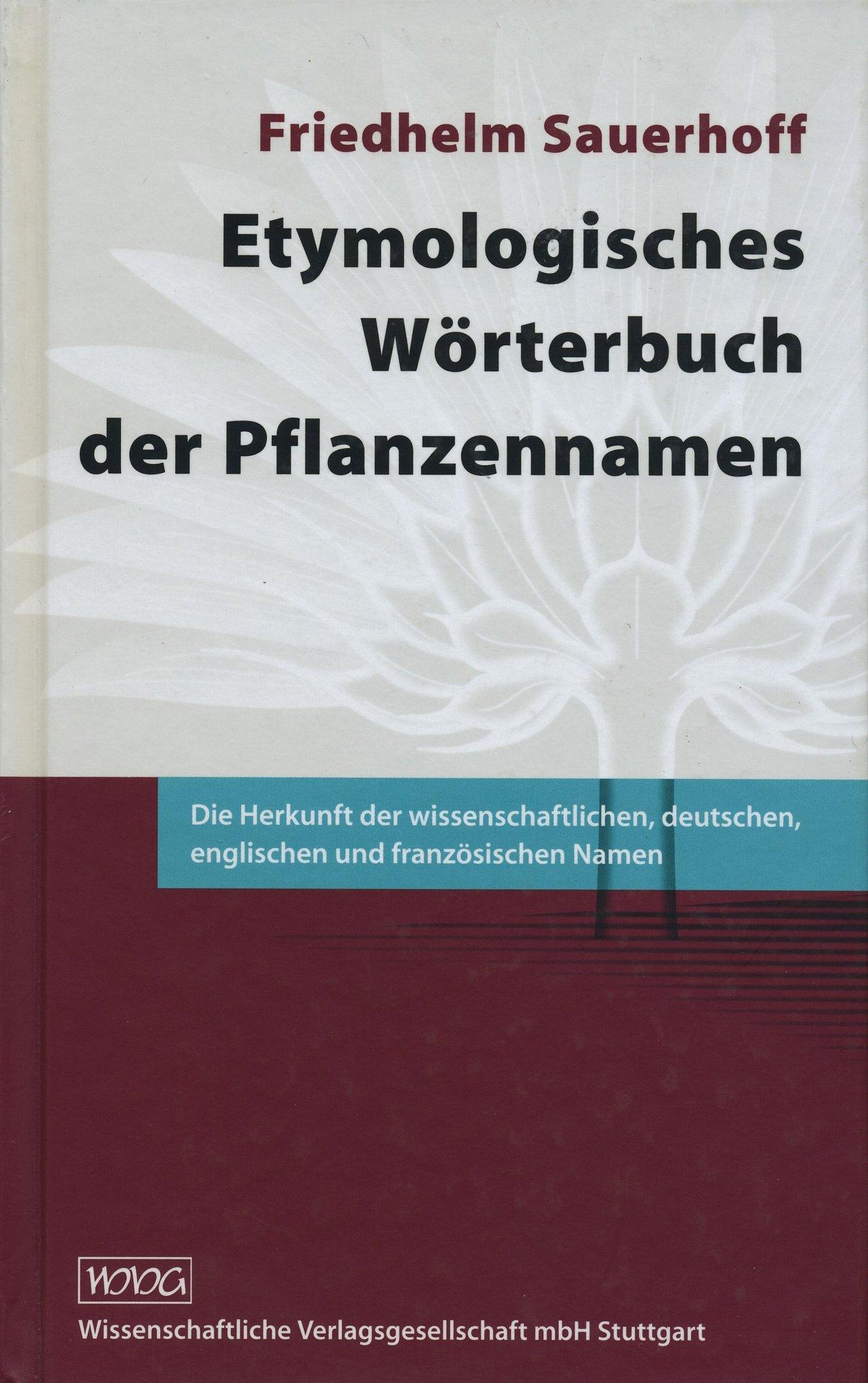 Cover für 'Etymologisches Wörterbuch der Pflanzennamen'
