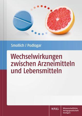 Cover für 'Wechselwirkungen zwischen Arzneimitteln und Lebensmitteln'