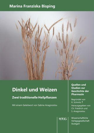 Cover für 'Dinkel und Weizen. Zwei traditionelle Heilpflanzen.'