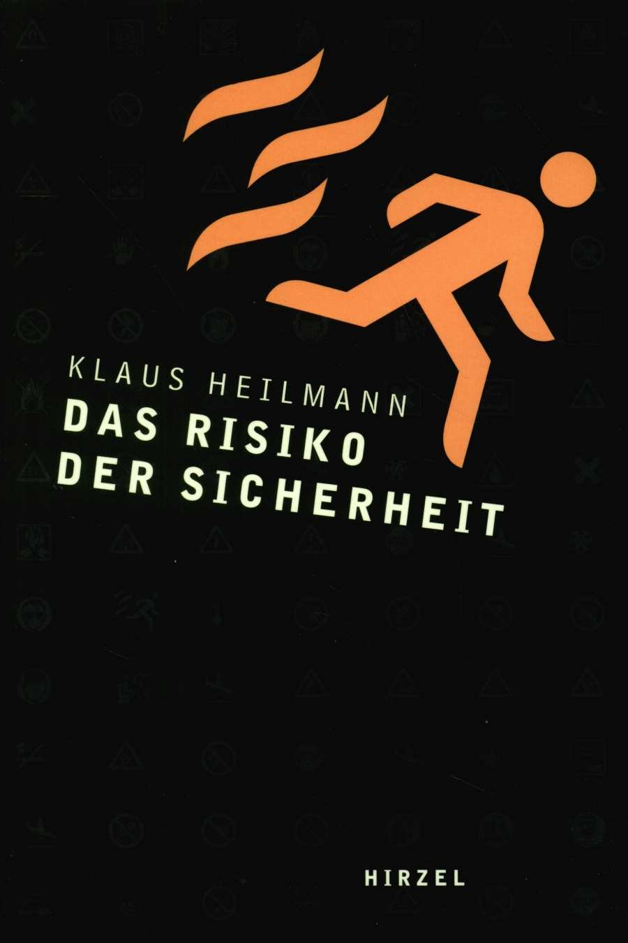 Cover für 'Das Risiko der Sicherheit'