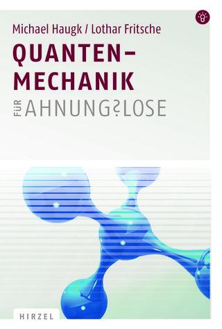 Cover für 'Quantenmechanik für Ahnungslose'