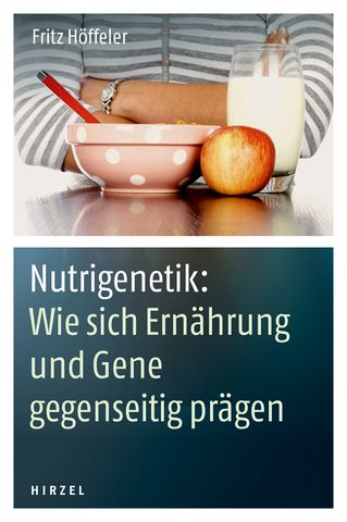 Cover für 'Nutrigenetik: Wie sich Ernährung und Gene gegenseitig prägen'