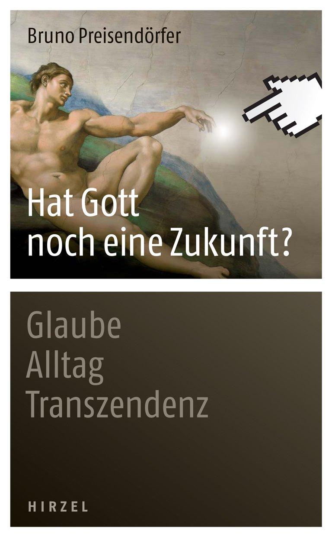 Cover für 'Hat Gott noch eine Zukunft?'