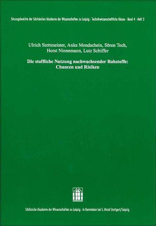 Cover für 'Die stoffliche Nutzung nachwachsender Rohstoffe: Chancen und Risiken'