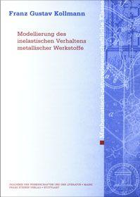 Cover für 'Modellierung des inelastischen Verhaltens metallischer Werkstoffe'