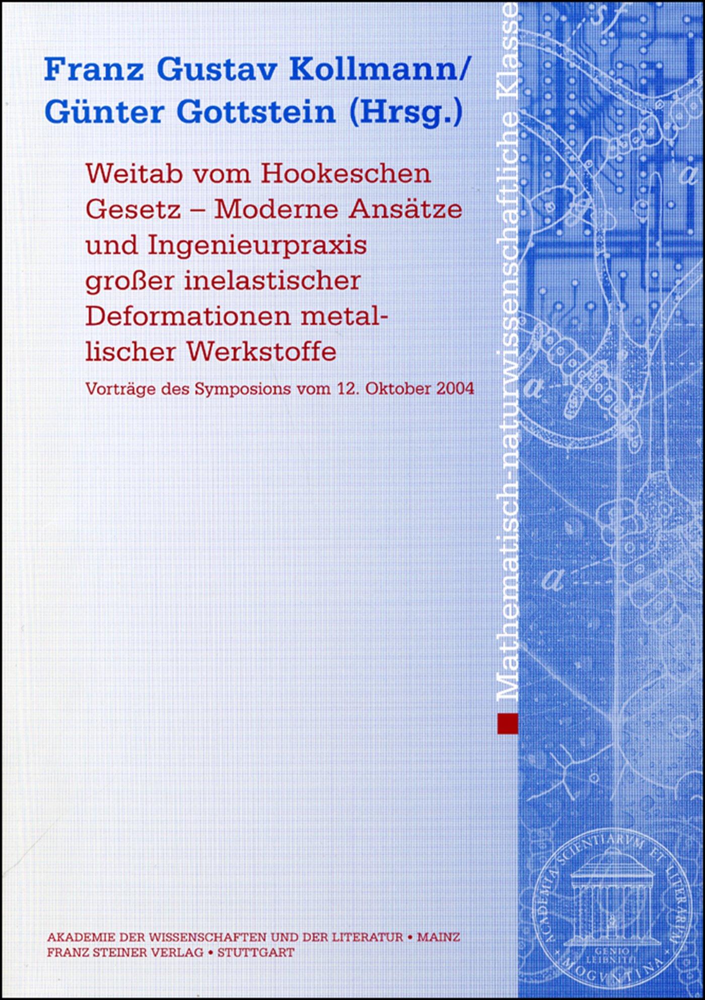 Cover für 'Weitab vom Hookschen Gesetz – Moderne Ansätze und Ingenieurpraxis großer inelastischer Deformationen metallischer Werkstoffe'
