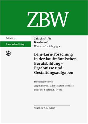 Cover für 'Lehr-Lern-Forschung in der kaufmännischen Berufsbildung – Ergebnisse und Gestaltungsaufgaben'