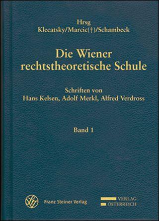 Cover für 'Die Wiener rechtstheoretische Schule'