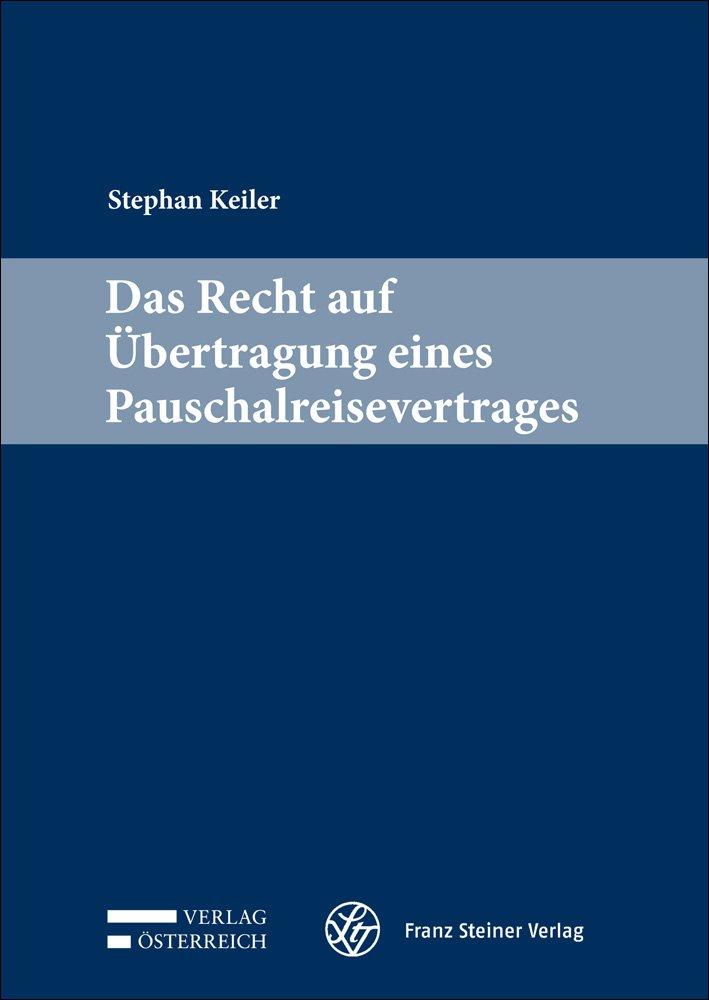 Cover für 'Das Recht auf Übertragung eines Pauschalreisevertrages'
