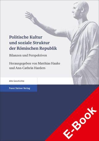 Cover für 'Politische Kultur und soziale Struktur der Römischen Republik'